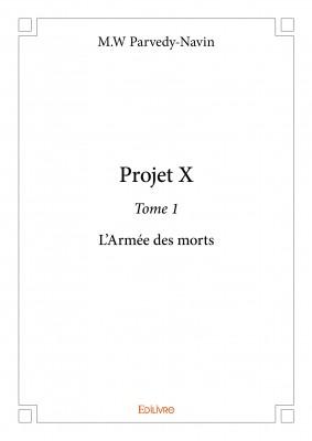 projet-x,-tome-1--l-armee-des-morts-794517.jpg